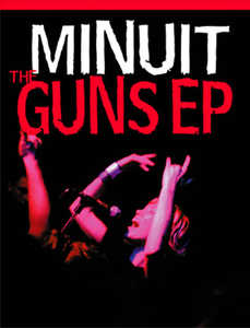 Minuit - The Guns Ep Tour