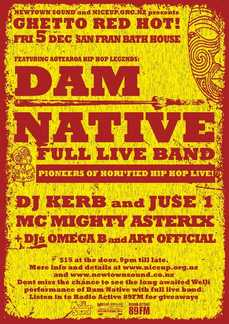 Ghetto Red Hot presents Dam Native 6-piece live band!