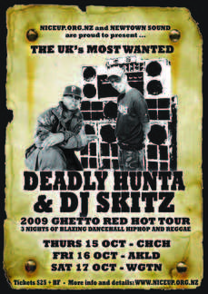 Deadly Hunta & DJ Skitz (UK) Ghetto Red Hot Tour '09!