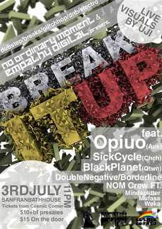 Break It Up feat. OPIUO, SICKCYCLE + More