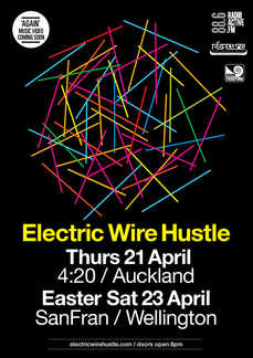 Electric Wire Hustle Easter Weekend shows