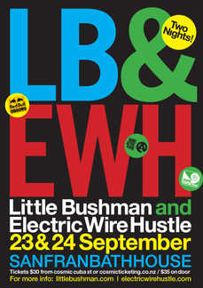 Little Bushman and Electric Wire Hustle